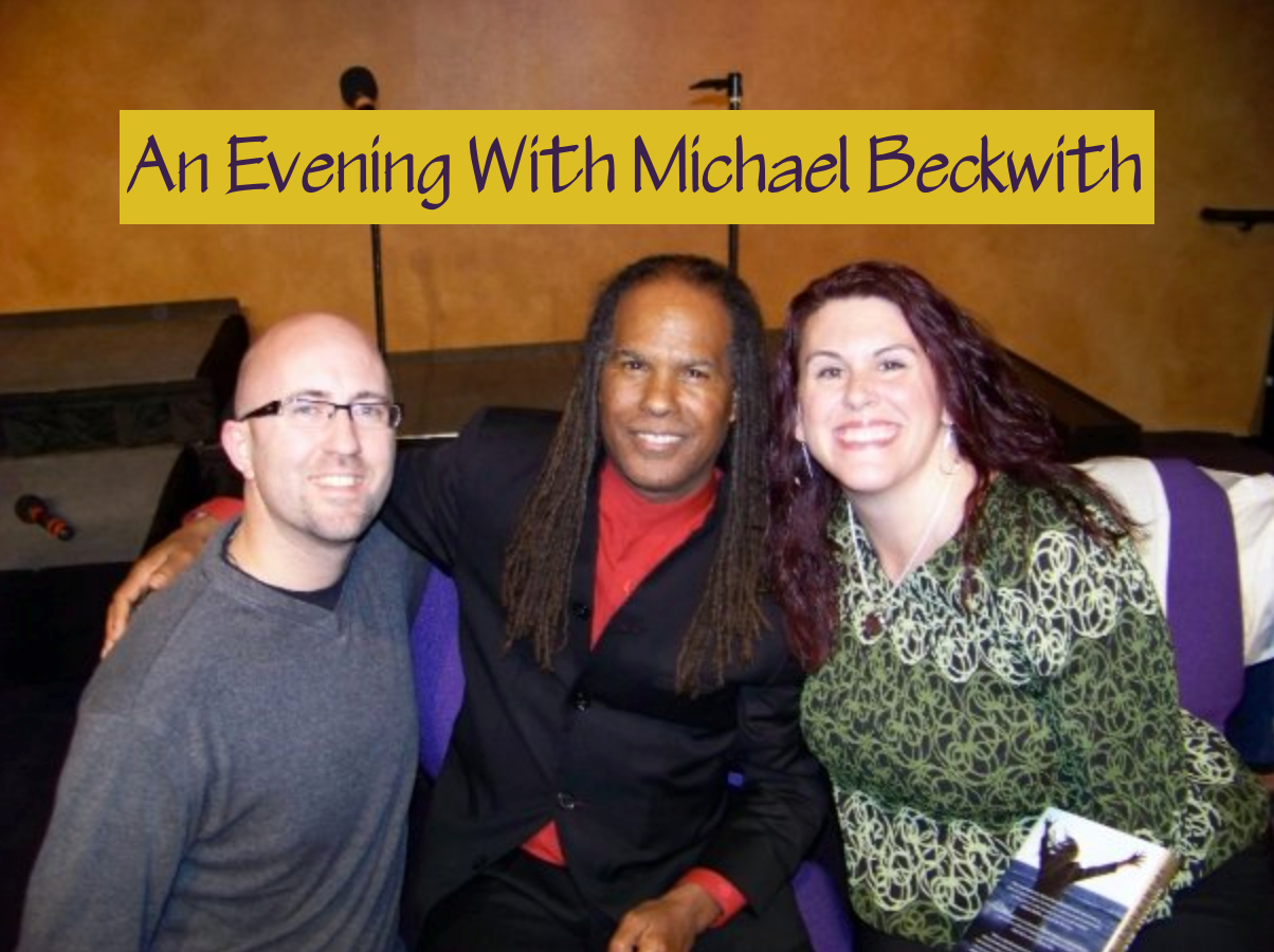 /Users/melissaknecht/Desktop/pics/An Evening With Michael Beckwith from The Secret
