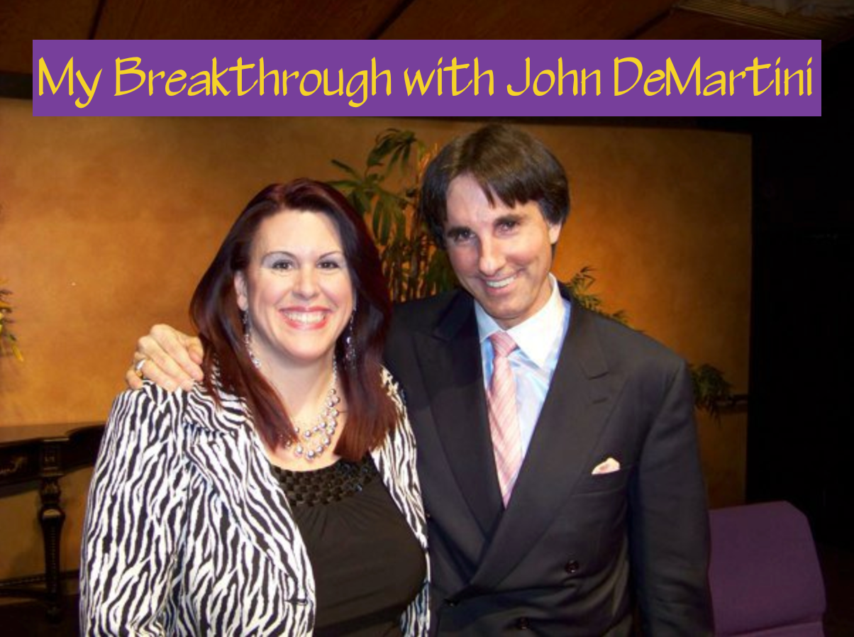 My Breakthrough with John DiMartini