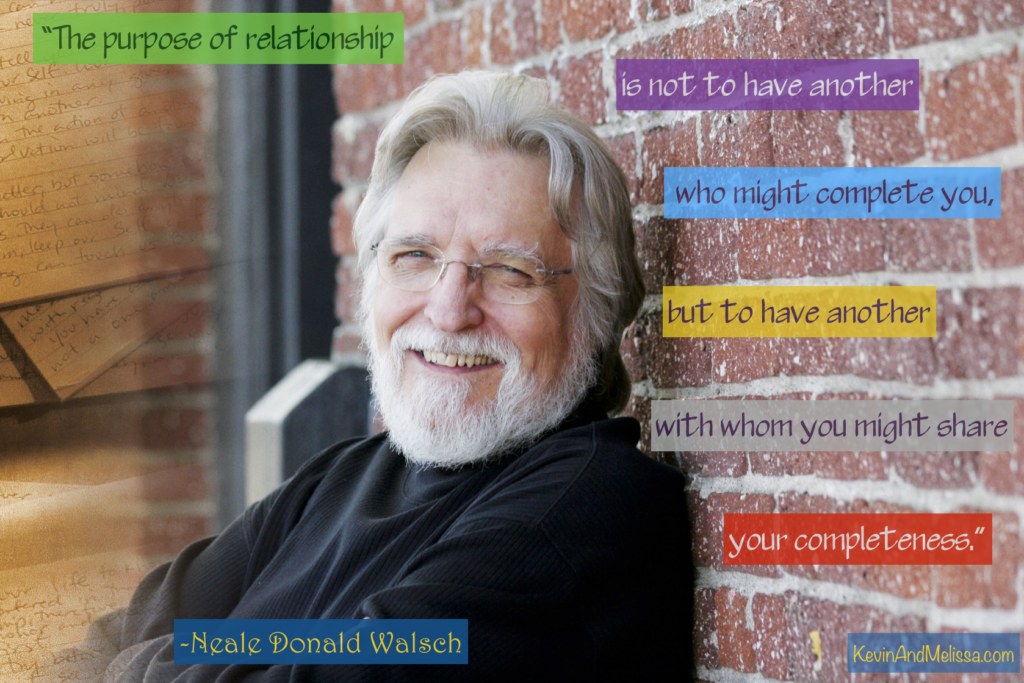 Neale Donald Walsch Purpose of a Relationship