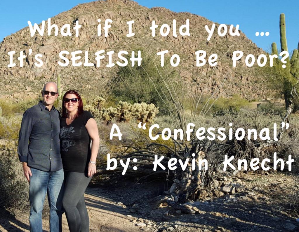 selfish to be poor